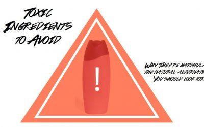 10 Toxic Ingredients To Avoid